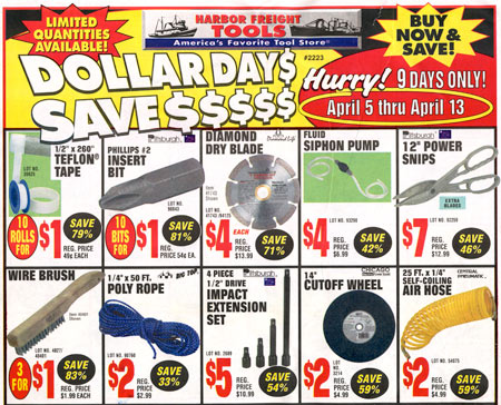 ... and mortar Harbor Freight for some seriously cheap-ass tools this week.